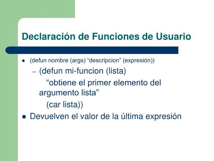 Declaración de Funciones de Usuario
