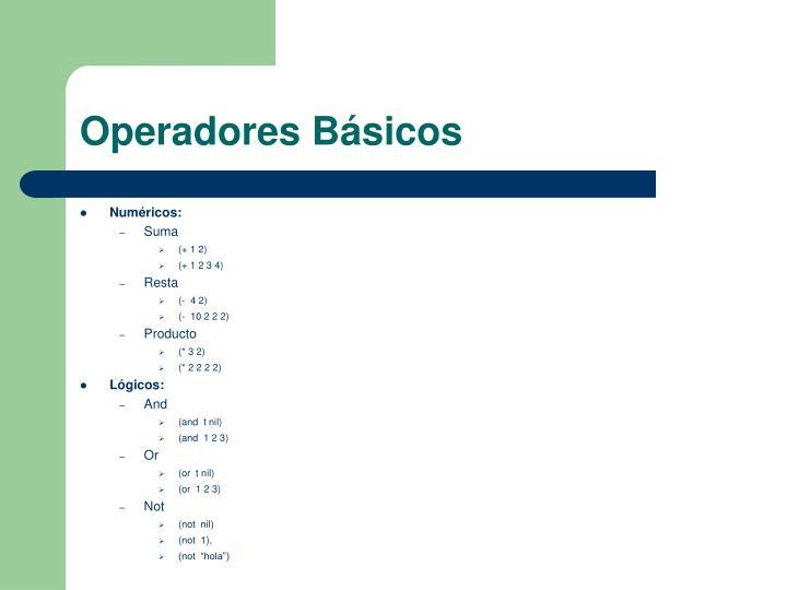 Operadores Básicos