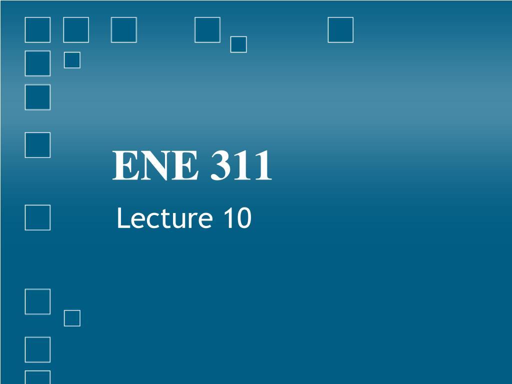 Ppt Ene 311 Powerpoint Presentation Id3294638 Arcweldinginverter Othercircuit Basiccircuit Circuit Diagram N