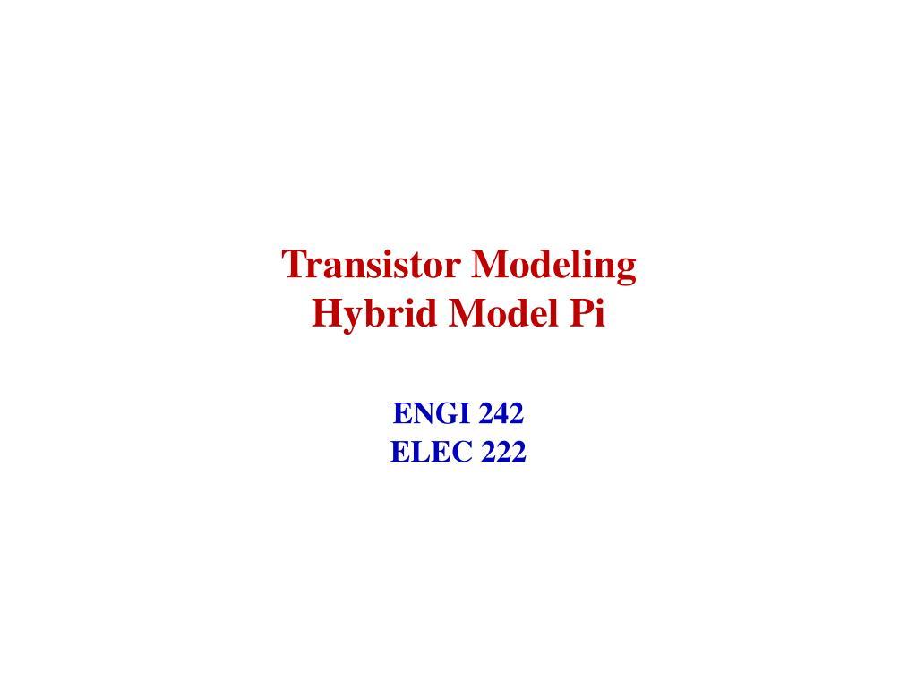 PPT - Transistor Modeling PowerPoint Presentation - ID:3294648