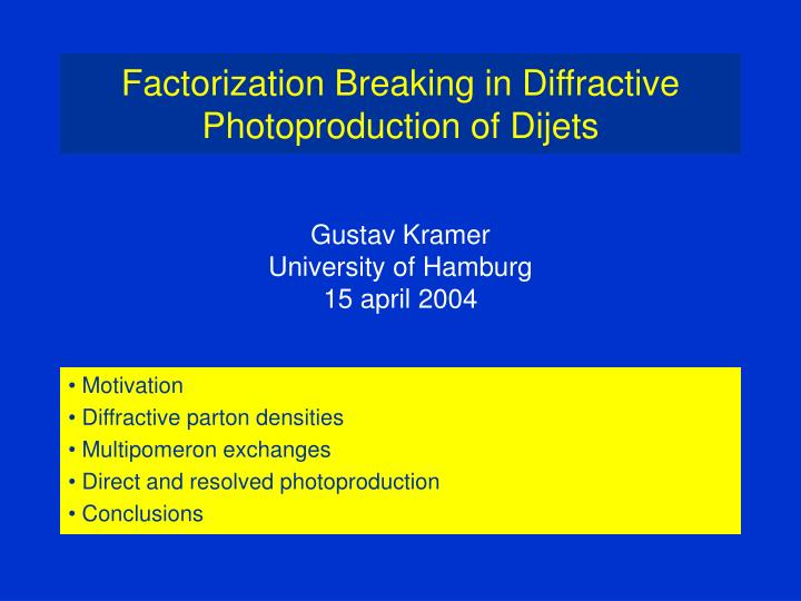 factorization breaking in diffractive photoproduction of dijets n.