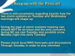 keep up with the forecast