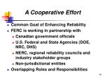 a cooperative effort
