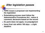 after legislation passes