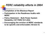 ferc reliability efforts in 2004