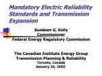 mandatory electric reliability standards and transmission expansion