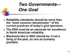 two governments one goal