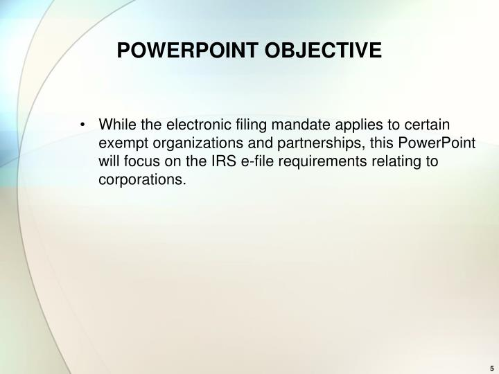 POWERPOINT OBJECTIVE