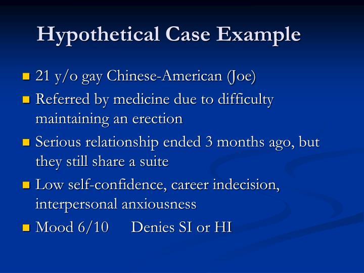 Hypothetical Case Example