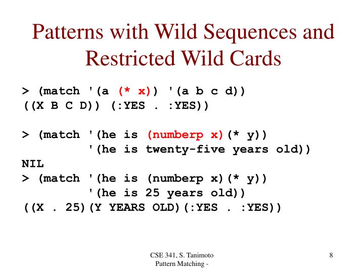 Patterns with Wild Sequences and Restricted Wild Cards