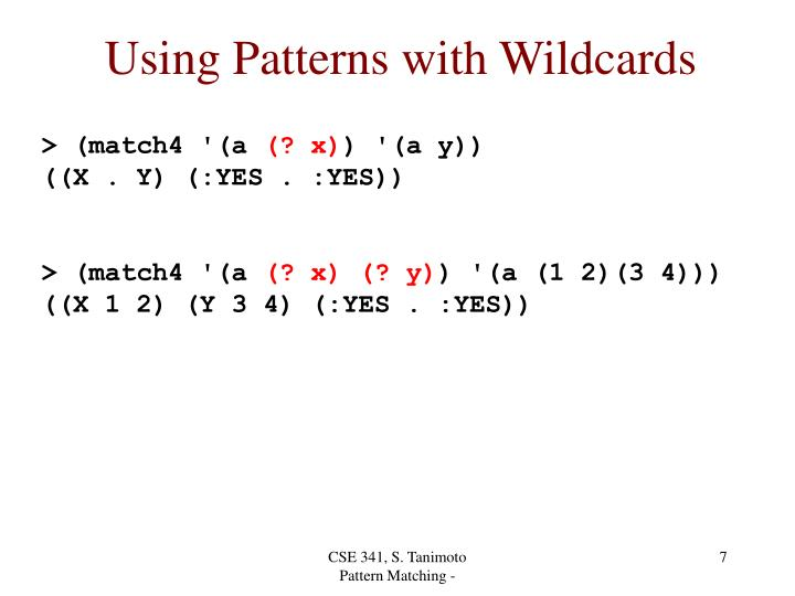 Using Patterns with Wildcards