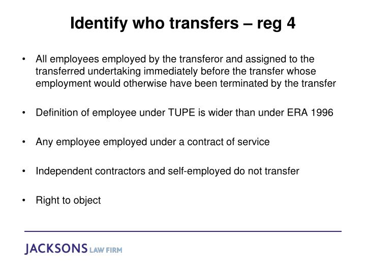Identify who transfers – reg 4