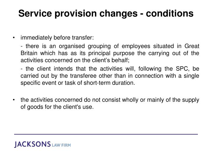 Service provision changes - conditions