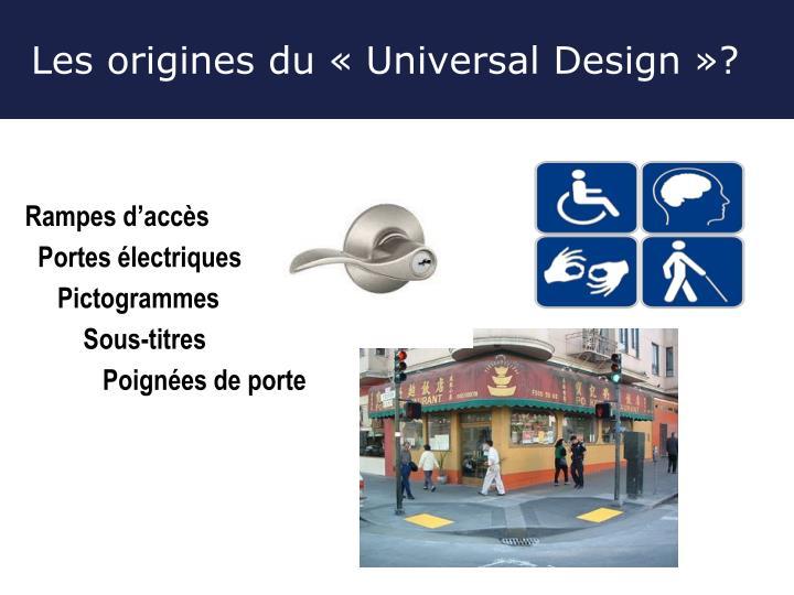 Les origines du « Universal Design »?