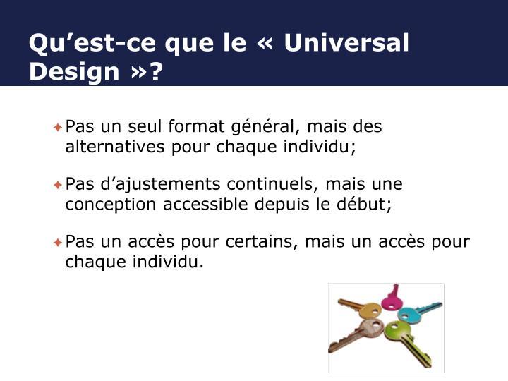 Qu'est-ce que le « Universal Design »?