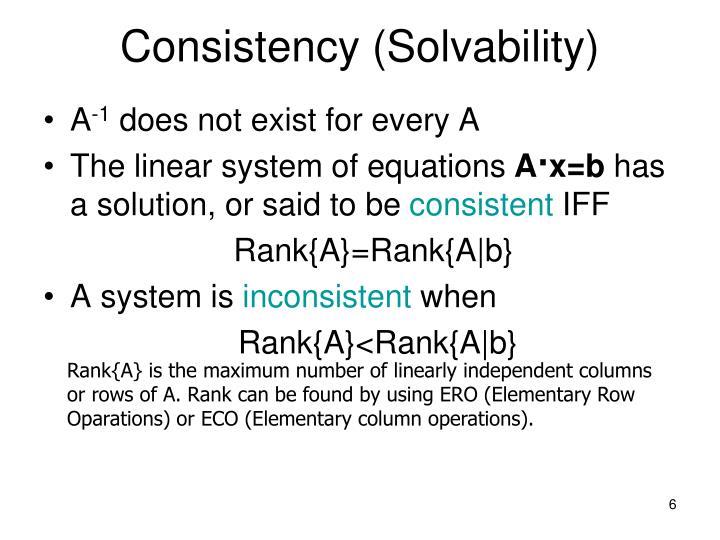 Consistency (Solvability)