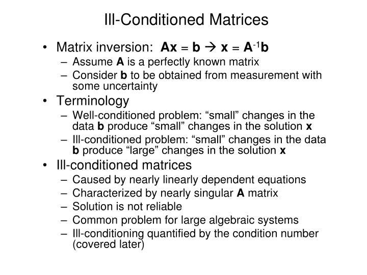 Ill-Conditioned Matrices