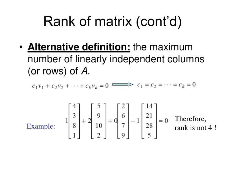 Rank of matrix cont d
