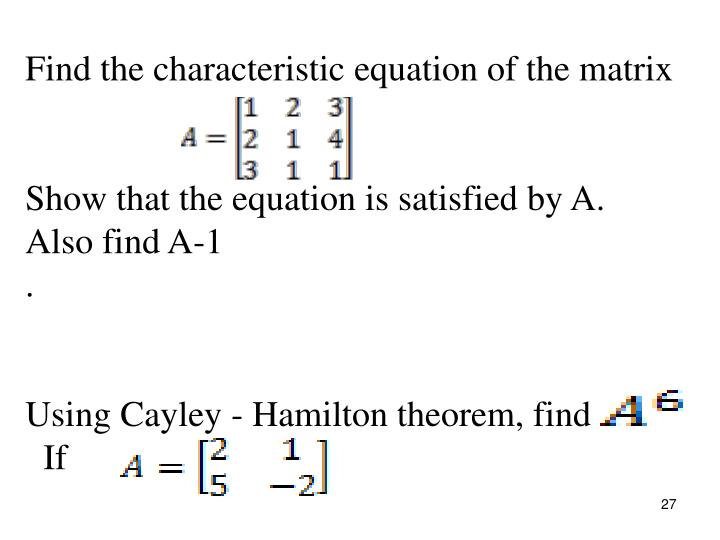 Find the characteristic equation of the matrix