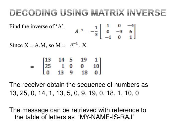 Decoding using Matrix INVERSE