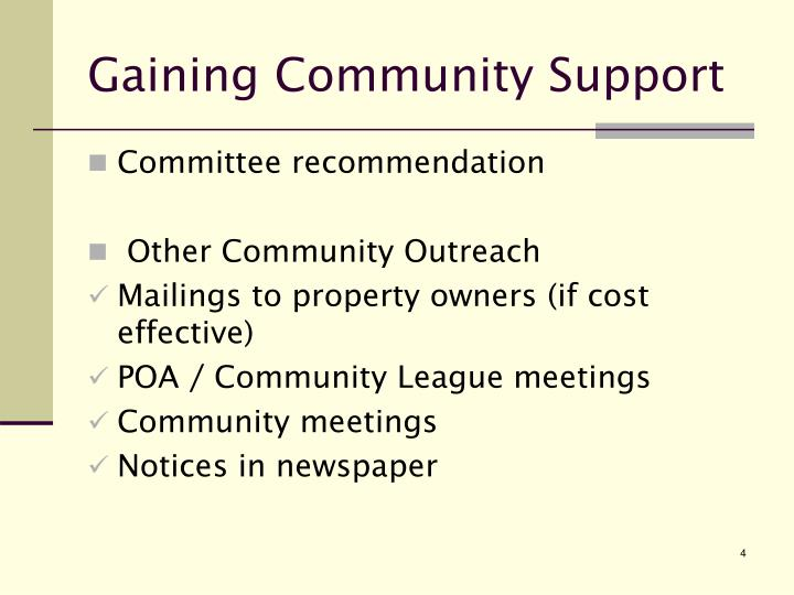 Gaining Community Support