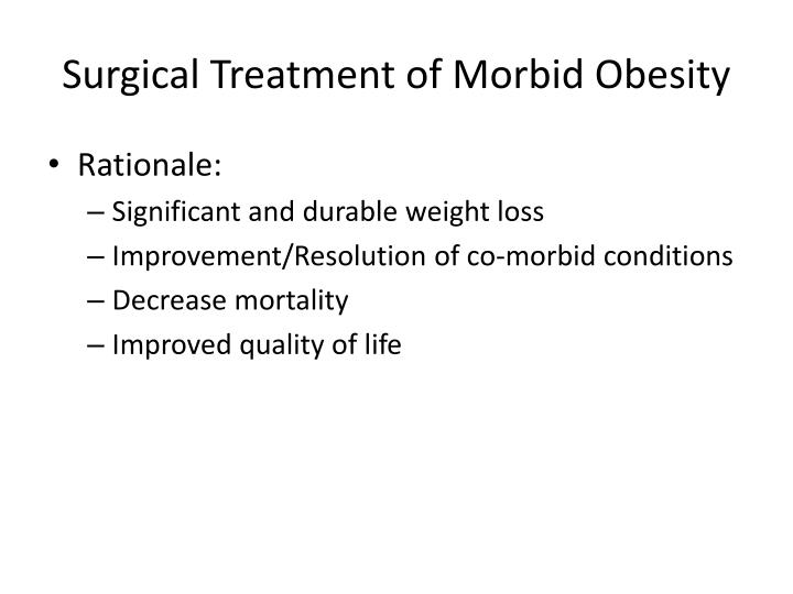 Surgical Treatment of Morbid Obesity