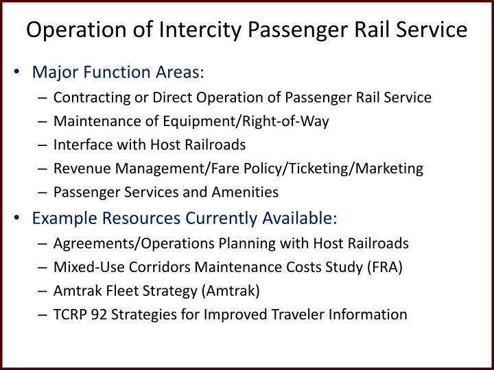Operation of Intercity Passenger Rail Service