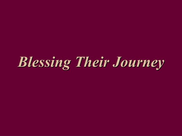 blessing their journey n.