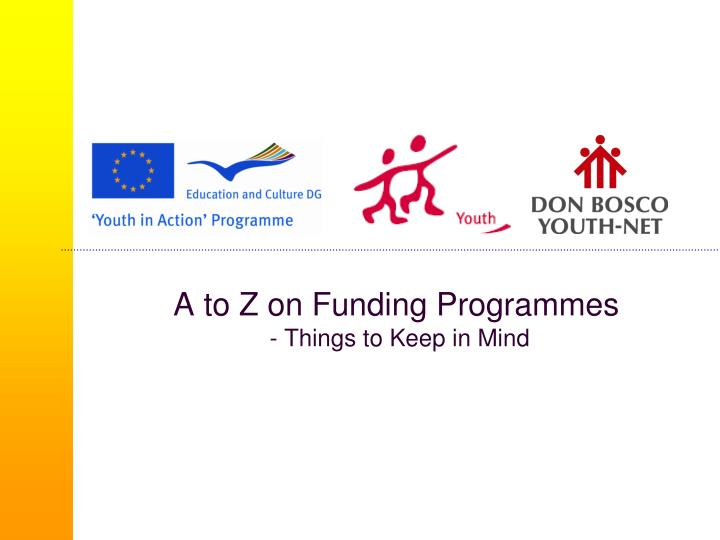 A to Z on Funding Programmes