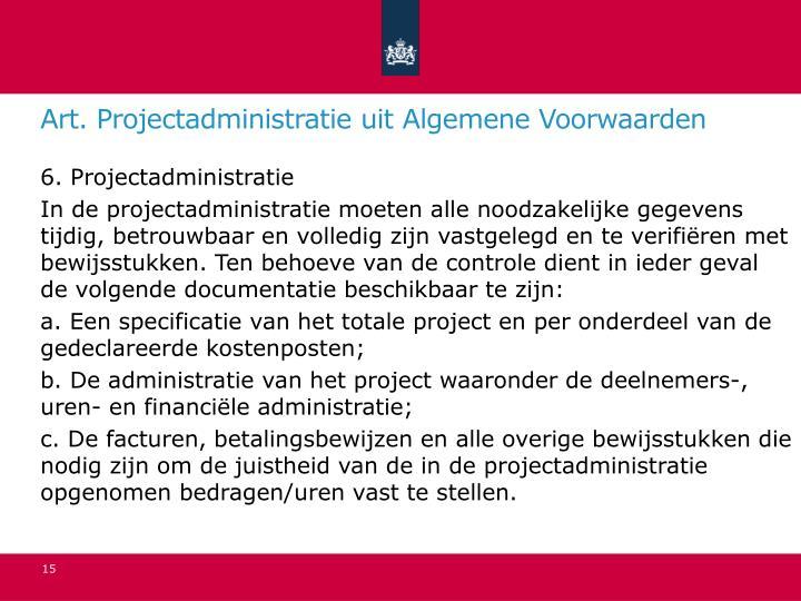 Art. Projectadministratie uit Algemene Voorwaarden