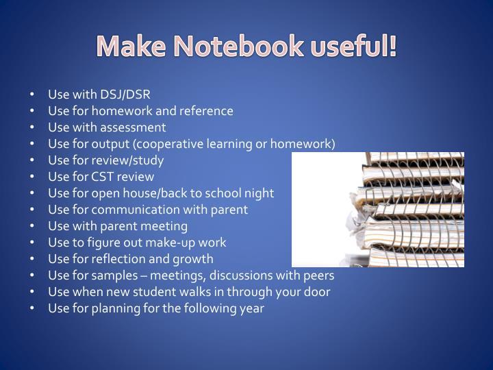 Make Notebook useful!
