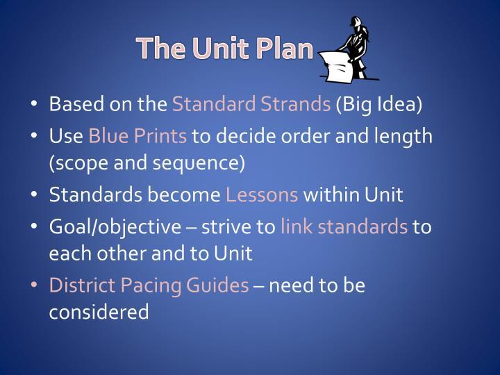 The Unit Plan
