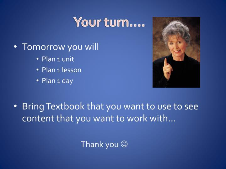 Your turn….