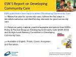 esn s report on developing community care