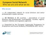 european social network who we are and what we do