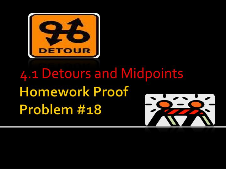 4 1 detours and midpoints n.