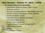 next session october 21 2010 1 2pm