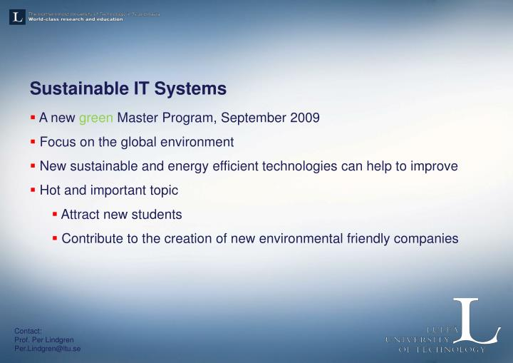 Sustainable IT Systems