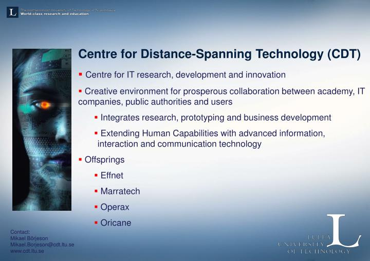 Centre for Distance-Spanning Technology (CDT)