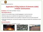 application of slag mixture of elements oxide in road constructions