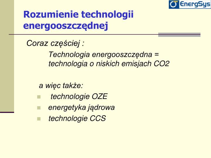 Rozumienie technologii energooszcz dnej