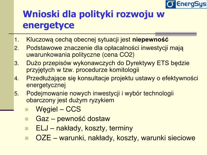 Wnioski dla polityki rozwoju w energetyce