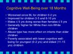 cognitive well being over 18 months
