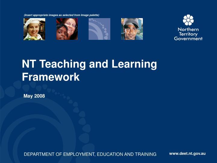 Nt teaching and learning framework
