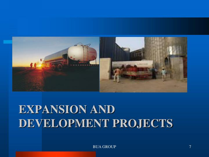 EXPANSION and Development Projects