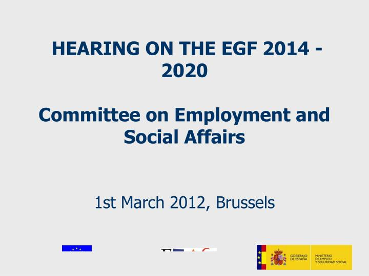 Hearing on the egf 2014 2020 committee on employment and social affairs