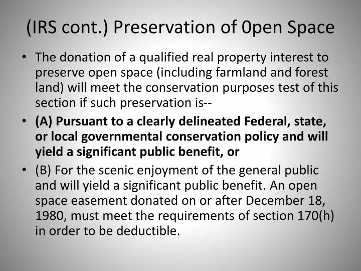 (IRS cont.) Preservation of 0pen Space