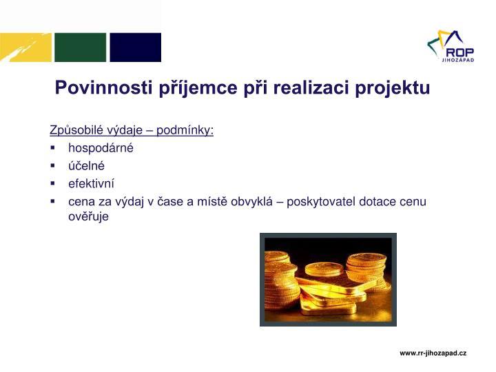 Povinnosti příjemce při realizaci projektu