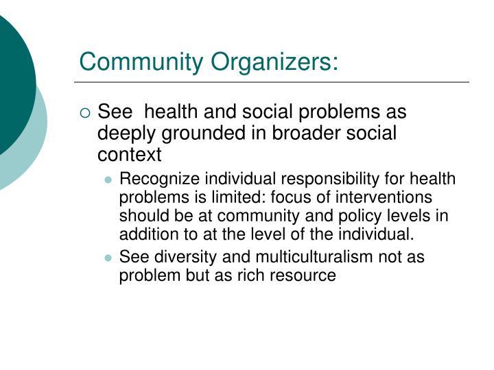 Community Organizers: