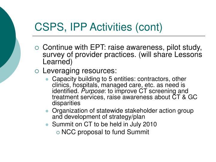 CSPS, IPP Activities (cont)